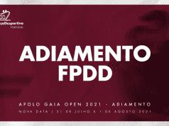 Apolo Gaia Open 2021 - Adiamento