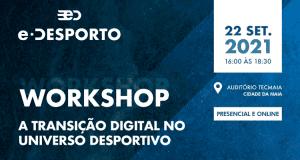 Workshop Transição Digital no Universo Desportivo